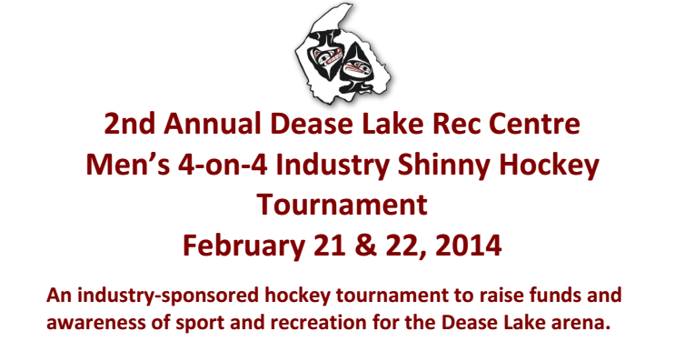 2nd Annual Dease Lake Industry Hockey Tournament