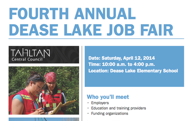 Fourth Annual Dease Lake Job Fair